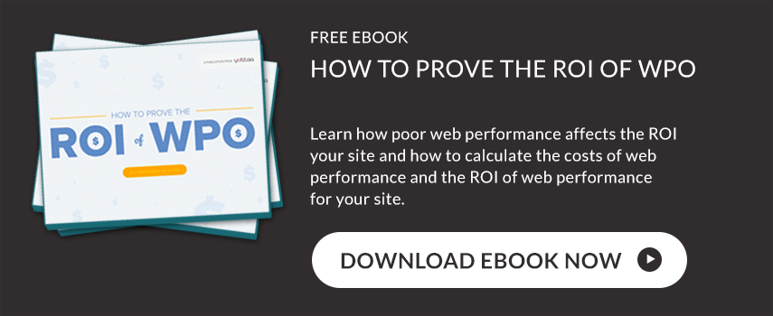 Yottaa How to Prove the ROI of WPO Ebook Download