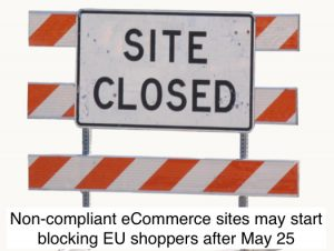 eCommerce sites need a plan for GDPR Compliance